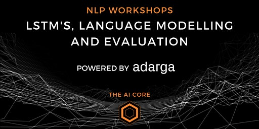 Natural Language Processing 2: LSTMs, language modelling and evaluation