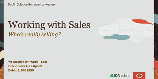 Solution Engineering Meet Up: Who's really Selling?