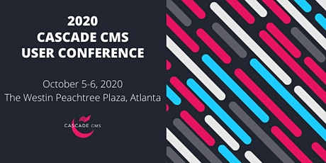 2020 Cascade CMS User Conference tickets