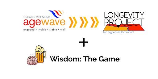 Age Wave Evolution + Wisdom: The Game