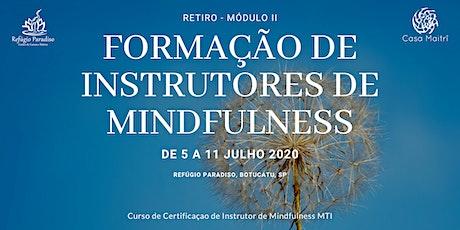 Formaçao Profissional de Instrutores de Mindfulness (Modulo2  Certificação) ingressos