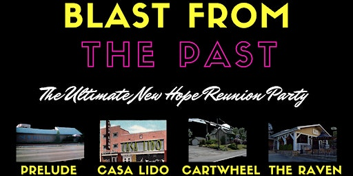 Blast From the Past - New Hope Reunion Party