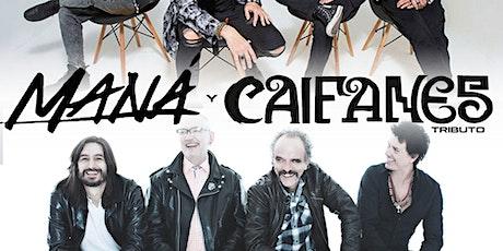 Tributo A Maná vs Caifanes  | Noche De Rock En Español with Cover Band tickets