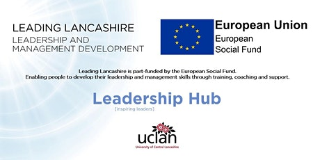 LEADING LANCASHIRE:  A Leadership Exploration Event for the VCFSE Sector tickets