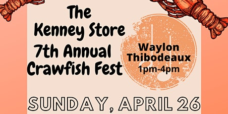 Kenney Store 7th Annual Crawfish Festival tickets