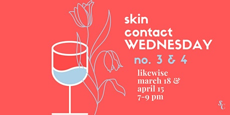 skin contact wednesday no. 3 & 4 tickets
