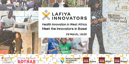 Health Innovation in West Africa – Meet the Lafiya Innovators in Basel!