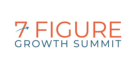 7 Figure Growth Summit tickets