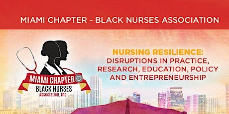Miami Chapter-Black Nurses Association 41st Annual Scholarship & Awards tickets