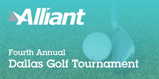 Alliant's Fourth Annual DFW Client Appreciation Golf Tournament