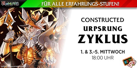 "Force of Will: Constructed ""Ursprung Zyklus"" Tickets"