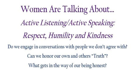 Women Are Talking About... Active Listening/Active Speaking tickets