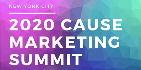 2020 Cause Marketing Summit - NYC tickets