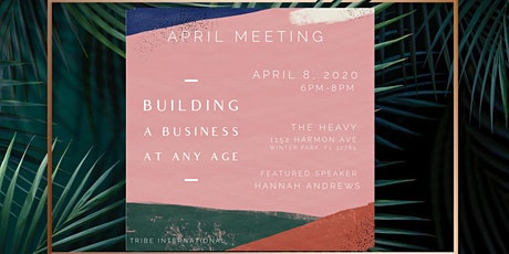 Monthly Meeting:  Building a Business at Any Age tickets
