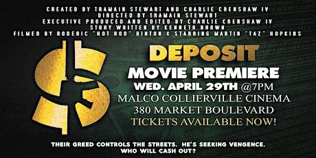 """"""" DEPOSIT """" - Movie Premier at Malco Collierville  tickets"""
