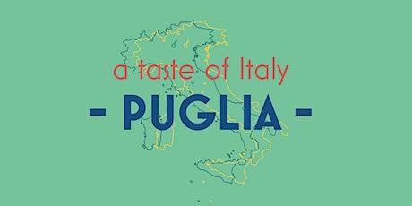 A Taste of Italy - Puglia tickets