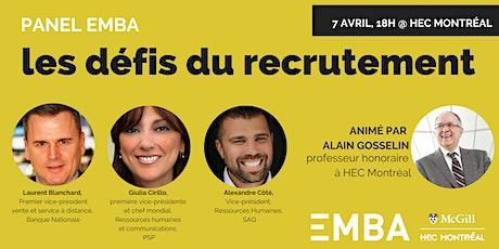 Panel de discussion EMBA - Les défis du recrutement billets