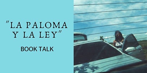 La paloma y la ley: Book Talk with author, Lisette Poole
