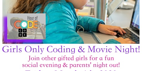 Gifted Girls Event: Hour of Code & Movie Night! tickets