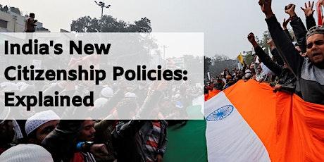 India's New Citizenship Policies: Implications & Popular Narratives tickets