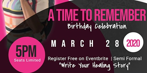 """""""A Time To Remember"""" Birthday Celebration"""