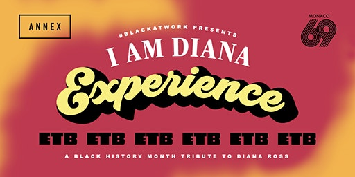 #BLACKATWORK Presents: I Am Diana Experience with Eugene Taylor Brand