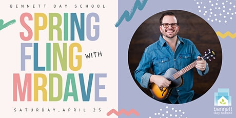 Virtual Spring Fling Concert with Mr. Dave and Bennett Day School tickets