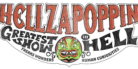 Hellzapoppin Sideshow tickets