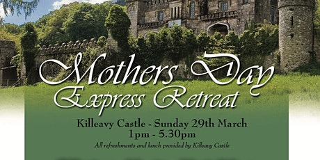 Mothers Day Express Retreat tickets