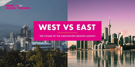 West vs East: The Future of the Vancouver Creative Agency tickets