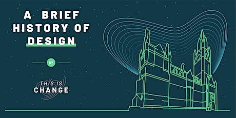 A Brief History of Design tickets