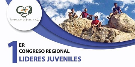 """1er Congreso Regional de Lideres Juveniles """"Eres La Diferencia"""" - Fundación La Puerta boletos"""