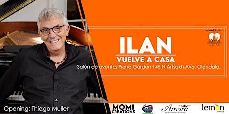 Ilan Vuelve a Casa. tickets