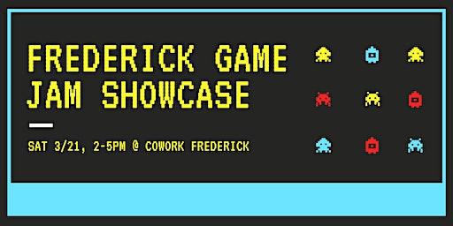 Frederick Game Jam Showcase