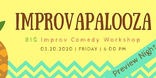 Improvapalooza - BIG improv comedy workshop preview night