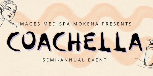 Images Med Spa Mokena Semi-Annual Event | Coachella