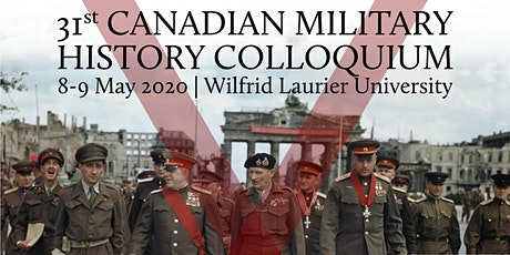 31st Canadian Military History Colloquium tickets
