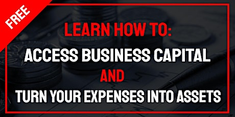Access to Capital & Become the Banker tickets