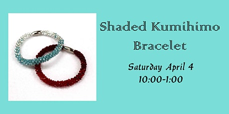 Shaded Kumihimo Bracelet tickets