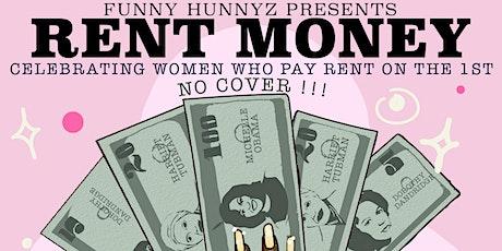 Funny Hunnyz: Rent Money tickets