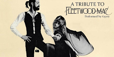 GYPSY (Fleetwood Mac Tribute band) @ the Kent in Saint John NB tickets