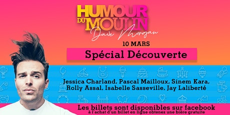 Humour du Moulin - 10 mars billets