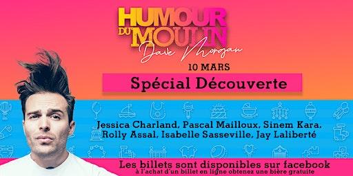 Humour du Moulin - 10 mars