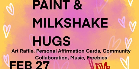 Paint & Milkshake Hugs tickets
