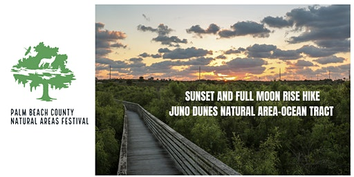 Natural Areas Festival - Sunset and Full Moon Rise Hike
