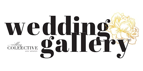 Wedding Gallery Wedding Show Aug 2020 | Wedding Collective New Mexico tickets