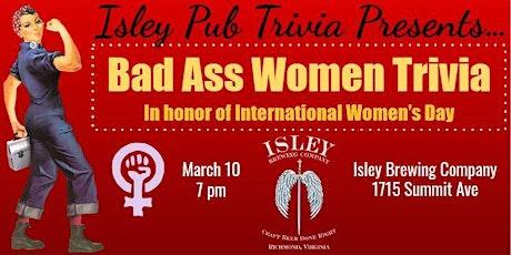 Isley Pub Trivia: Bad Ass Women! tickets