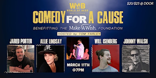 Comedy For A Cause (Benefitting the Make A Wish Foundation)