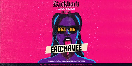 Xelas presents Kickback Brunch feat. ERICKAVEE tickets