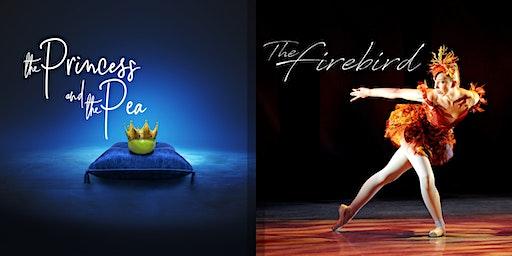 The Princess and the Pea & The Firebird (Fri 7pm)